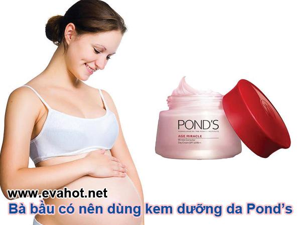 Bà bầu có nên dùng kem dưỡng da Pond's